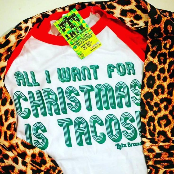 ALL I WANT FOR CHRISTMAS IS TACOS - BBR