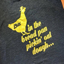 CHICKEN IN THE BREAD PAN PICKIN' OUT DOUGH... - SSCT