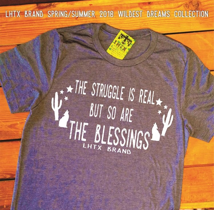 THE STRUGGLE IS REAL BUT SO ARE THE BLESSINGS - FLOWY TEE