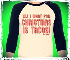 ALL I WANT FOR CHRISTMAS IS TACOS - SSCT