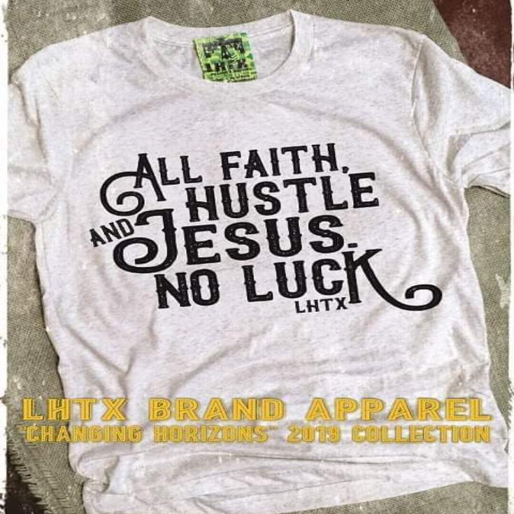 ALL FAITH, HUSTLE AND JESUS. NO LUCK - SSCT