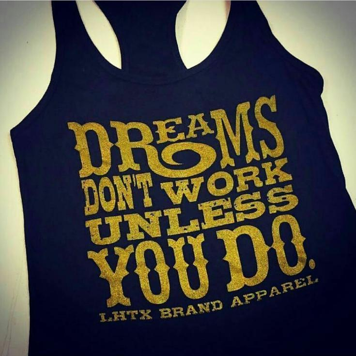 DREAMS DON'T WORK UNLESS YOU DO - MTK