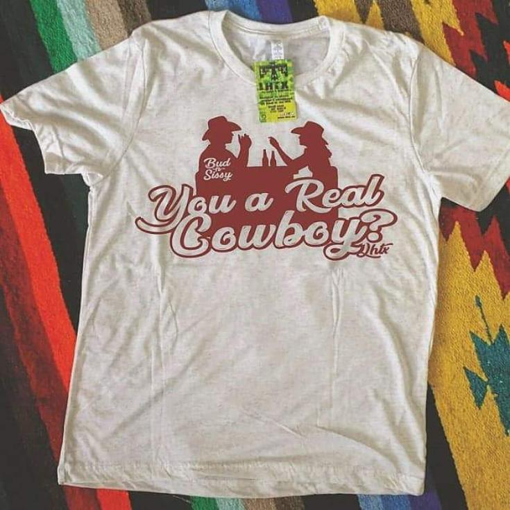 YOU A REAL COWBOY? - BUD N' SISSY - SSCT