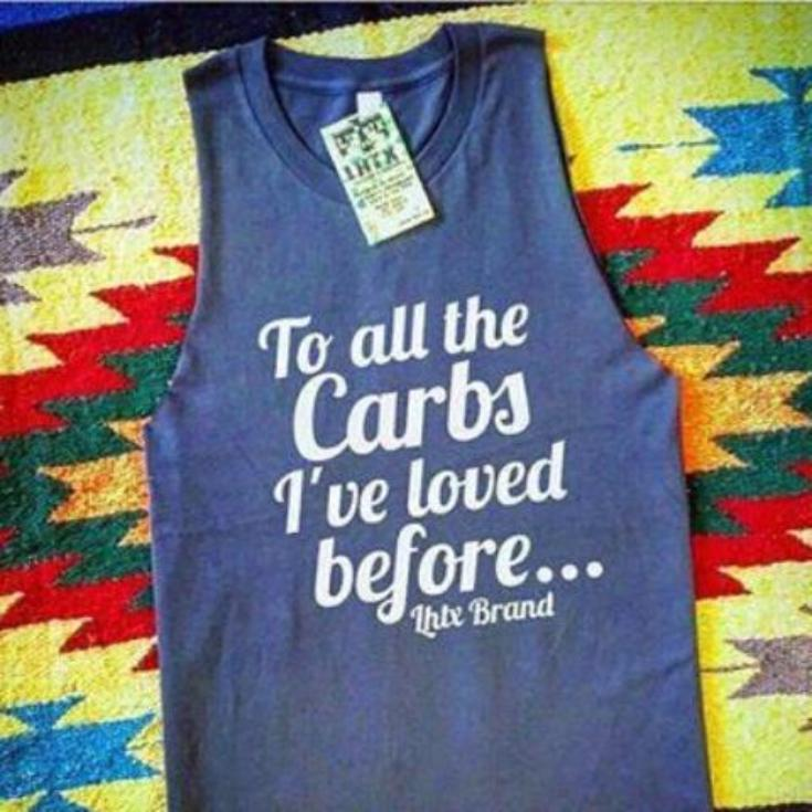 TO ALL THE CARBS I'VE LOVED BEFORE - MTK