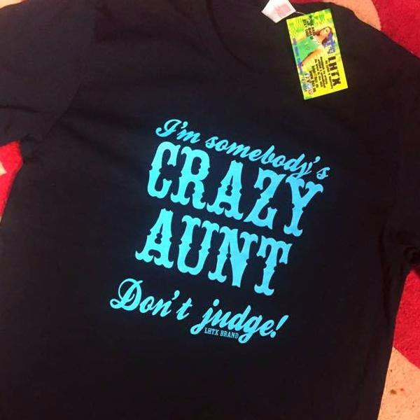 I'M SOMEONE'S CRAZY AUNT...DON'T JUDGE - SSCT