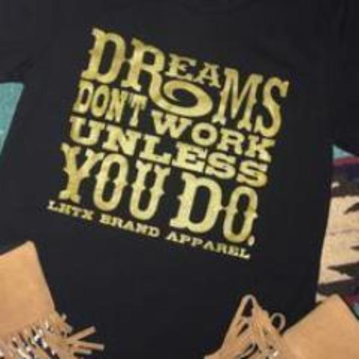 DREAMS DON'T WORK UNLESS YOU DO - SSCT
