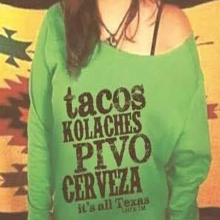 TACOS KOLACHES PIVO CERVEZA ITS ALL TEXAS - SSCT