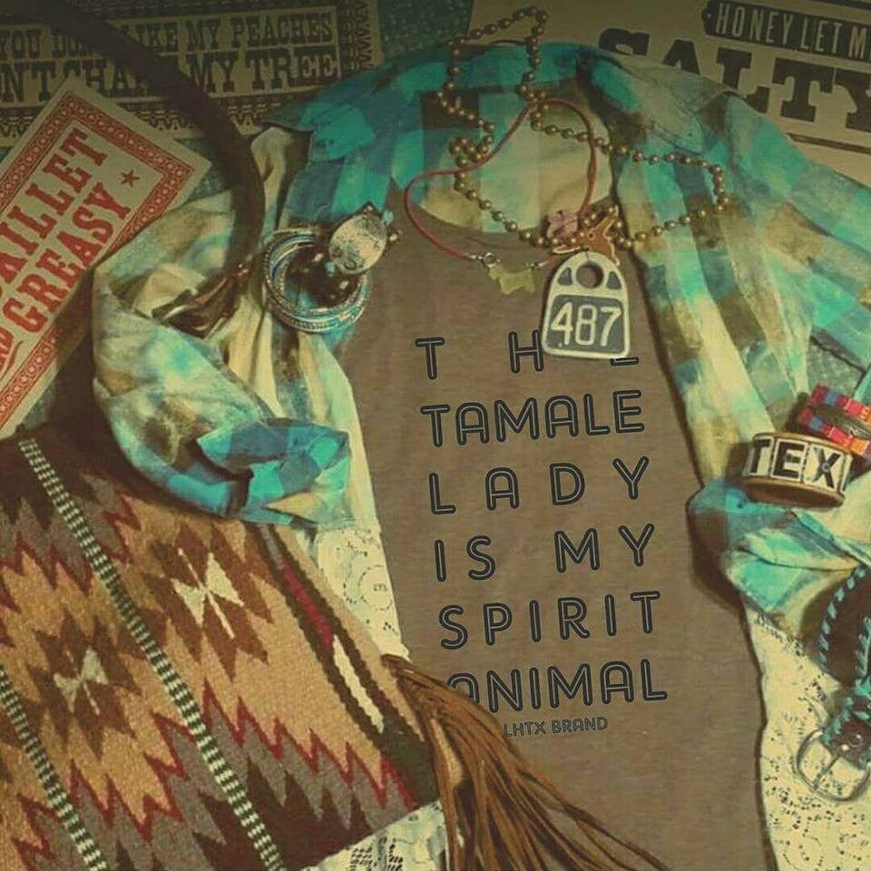 THE TAMALE LADY IS MY SPIRIT ANIMAL - SSCT