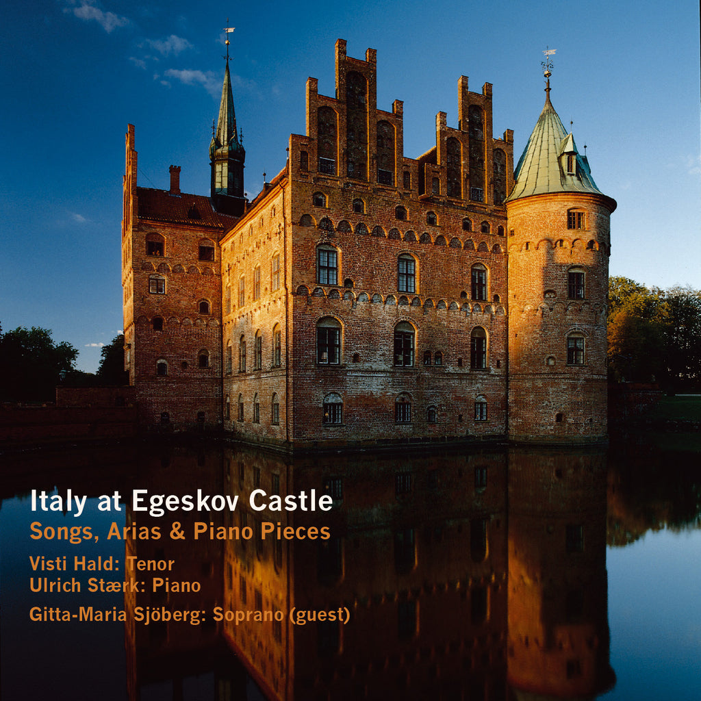 ITALY at EGESKOV CASTLE - SONGS, ARIAS & PIANO SOLOS