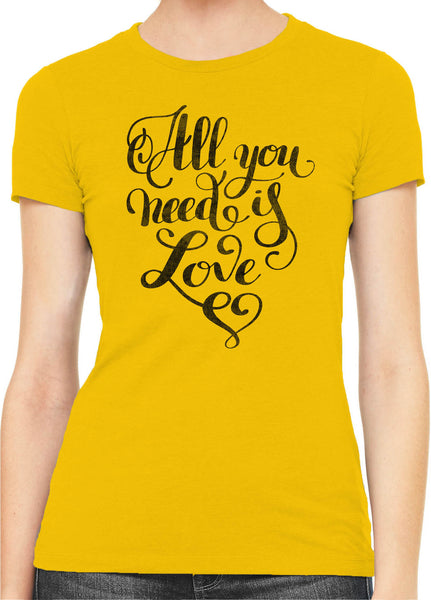 Austin Ink Apparel All You Need is Love Womens Slim Short Sleeve T-Shirt
