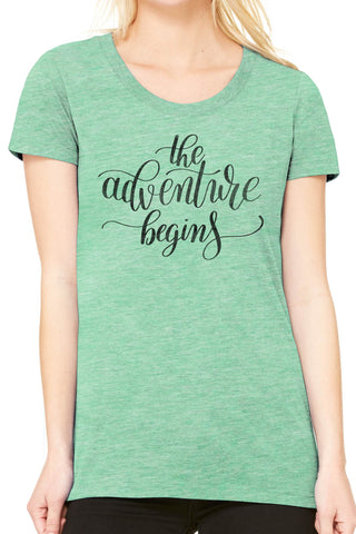 Austin Ink Apparel The Adventure Begins Quote Ladies Triblend Short-Sleeve T-Shirt