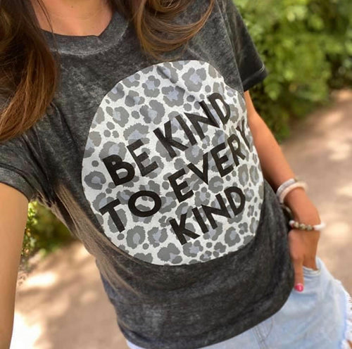 Be Kind To Every Kind Tee