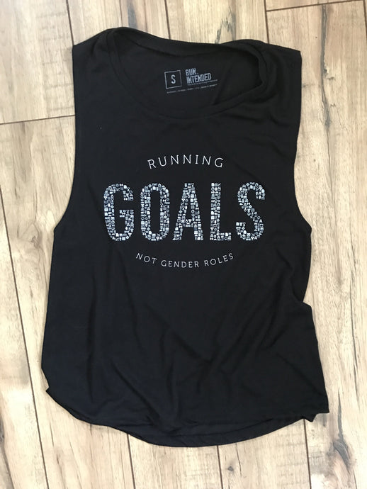 Running Goals Not Gender Roles- Women's Muscle Tank
