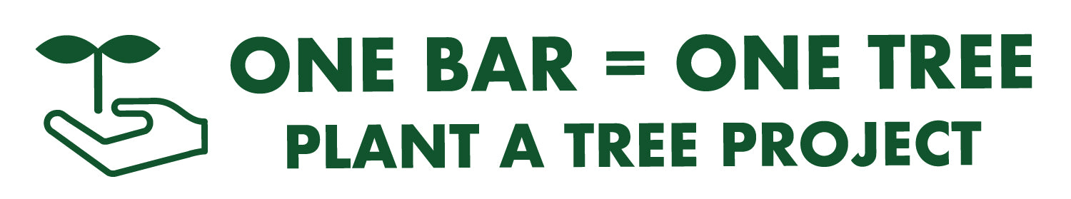 ONE BAR = ONE TREE, PLANT A TREE PROJECT