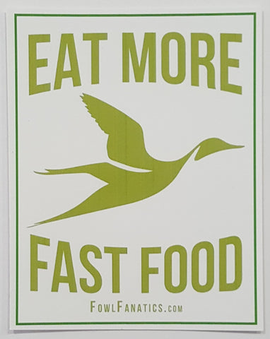 Eat More Fast Food Sticker