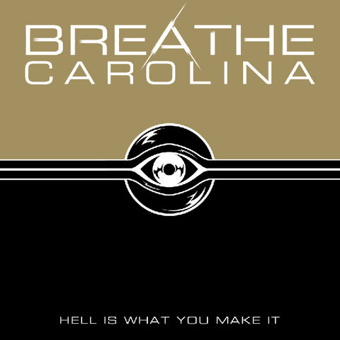 BREATHE CAROLINA (HELL IS WHAT YOU MAKE IT) CD