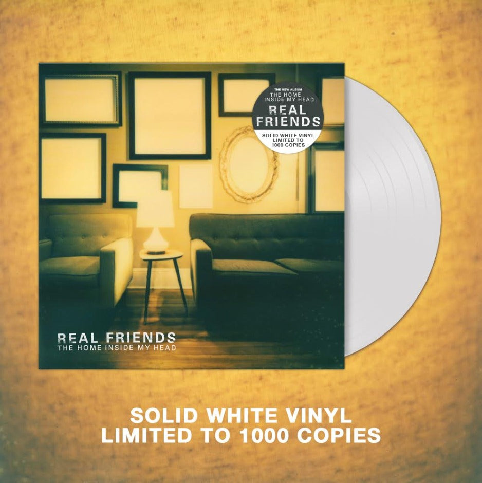 REAL FRIENDS (THE HOME INSIDE MY HEAD) WHITE VINYL