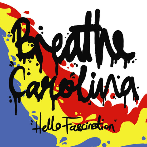 BREATHE CAROLINA (HELLO FASCINATION) CD