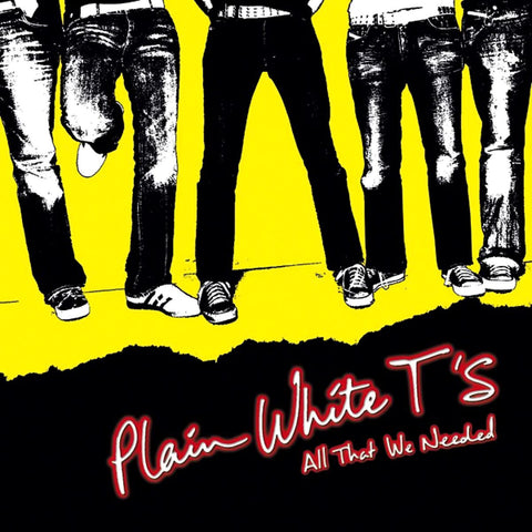 PLAIN WHITE T'S (ALL THAT WE NEEDED) CD