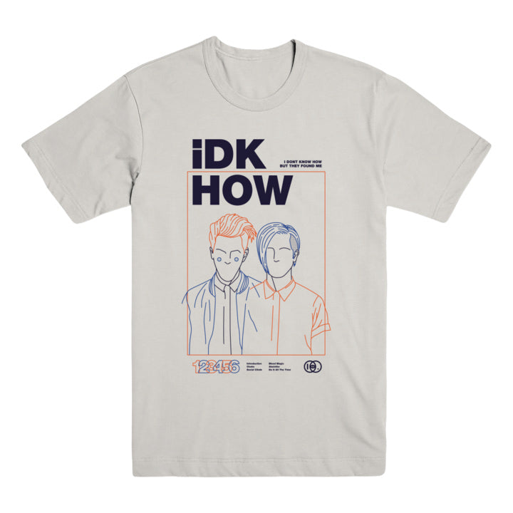 I DONT KNOW HOW BUT THEY FOUND ME (OUTLINES) T-SHIRT