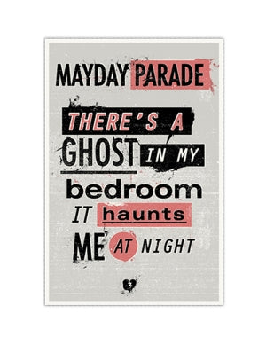 MAYDAY PARADE (GHOST IN MY BEDROOM) POSTER