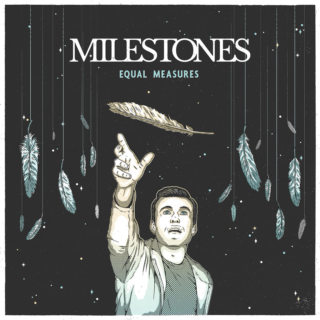 MILESTONES (EQUAL MEASURES) EP