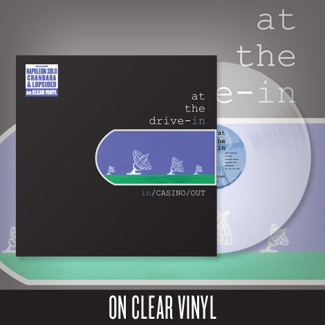"AT THE DRIVE IN (IN/CASINO/OUT) 12"" CLEAR VINYL"