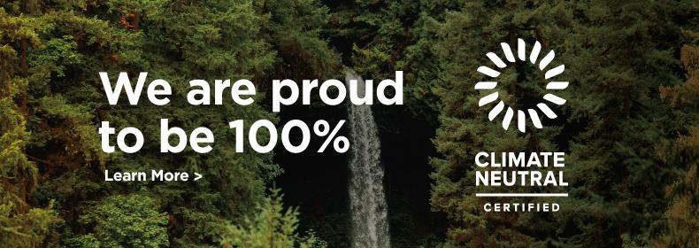 We are proud to be 100% Climate Neutral Certified. Learn More >