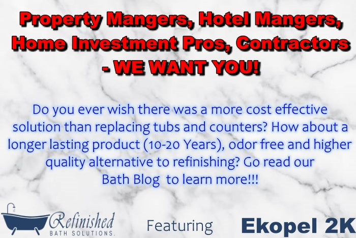 Property Managers, Hotel Managers, Home Investment Pros, Contractors- WE WANT YOU!
