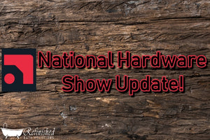 National Hardware Show Update!