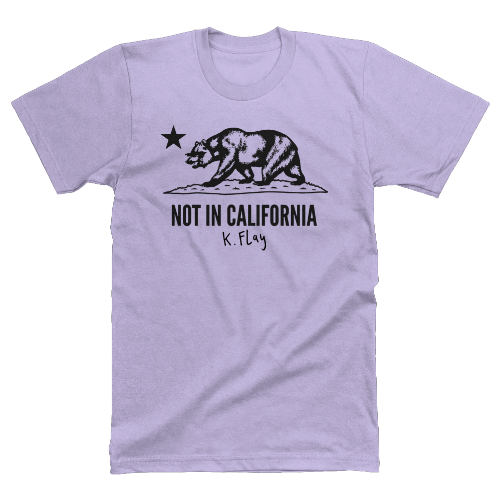 NOT IN CALIFORNIA TEE