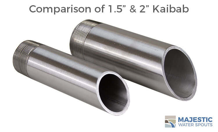 Kaibab size comparison 1.5 in to 2 inch round stainless steel waer spout by Majestic water spouts