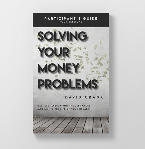 Solving Your Money Problems: Participant's Guide