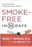 Smoke Free in 30 Days Dr Daniel Seidman