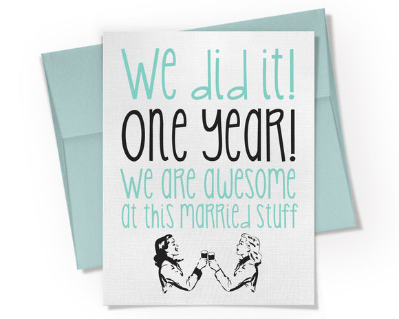 Card - We did it! LGBTQ One Year Anniversary