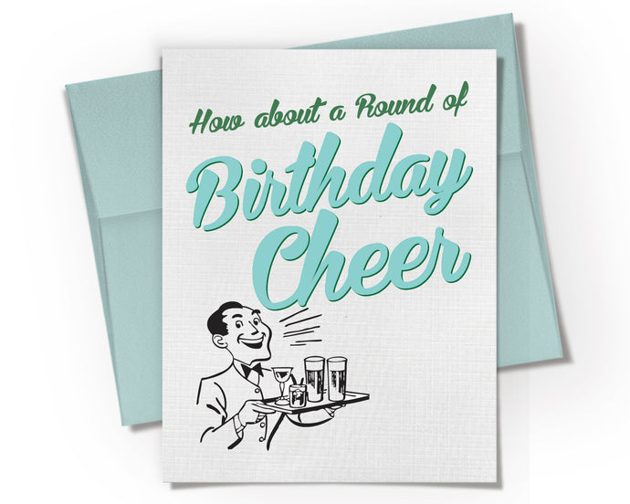 Card - How About A Round of Birthday Cheer Card.