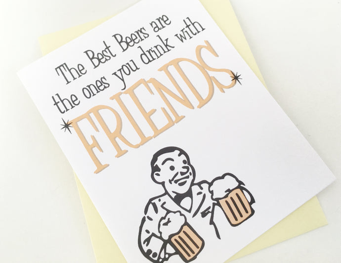 Beer with Friends Card. Birthday Card for Boyfriend. Guys Birthday. Card for Men.