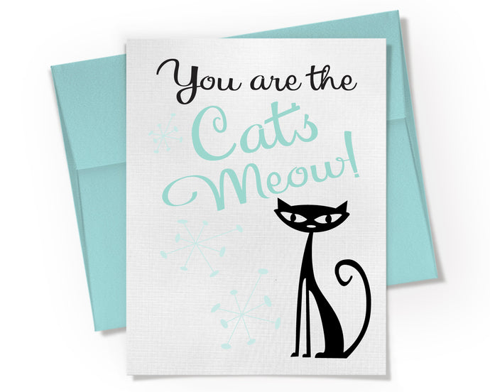 Card - You are the Cats Meow Card.