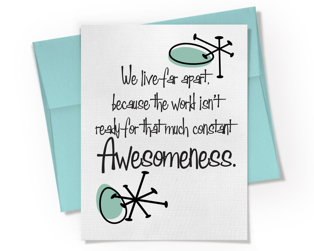 Constant Awesomeness Card.