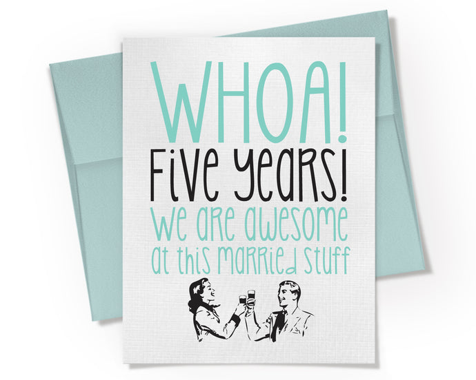 5th Anniversary Card.  Five Year Anniversary Card. Married for 5 Years.