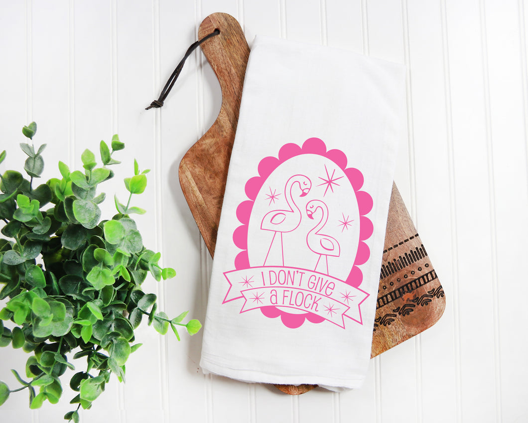 Towel - Flamingo Screenprint Tea Towel. I Don't Give a Flock. Hand Printed Towel.