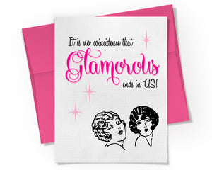 Card - Glamorous Ends in Us Card