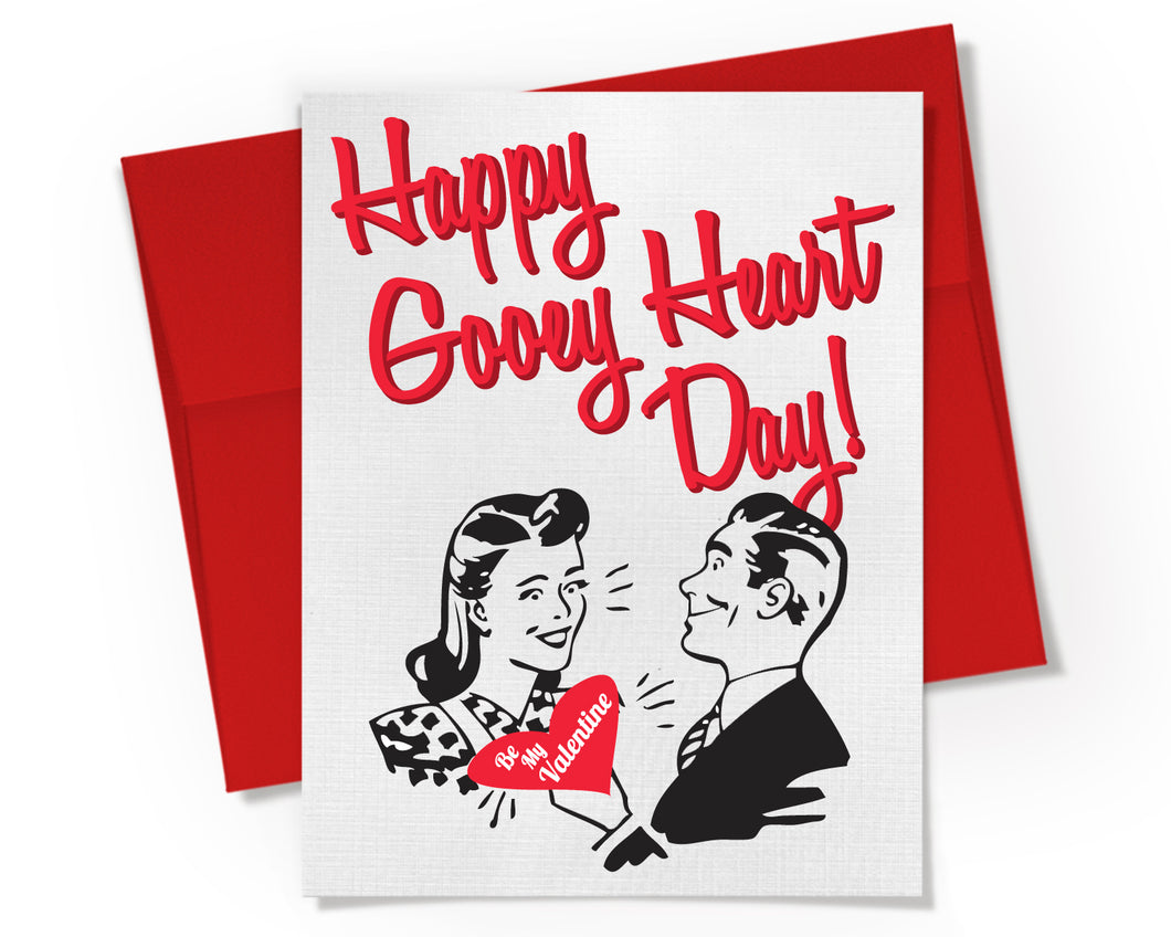 Card - Happy Gooey Heart Day. Silly Valentine.