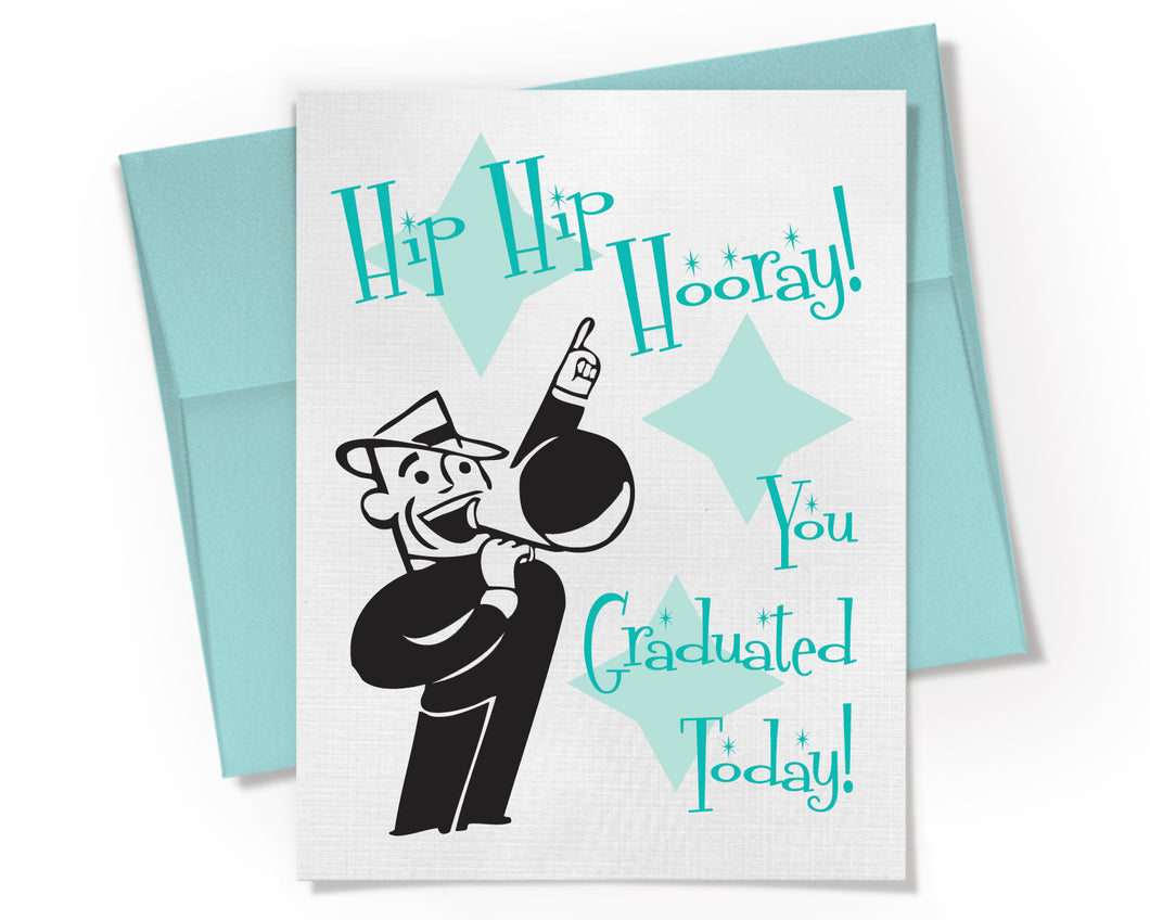 Hip Hip Hooray You Graduated Today Card
