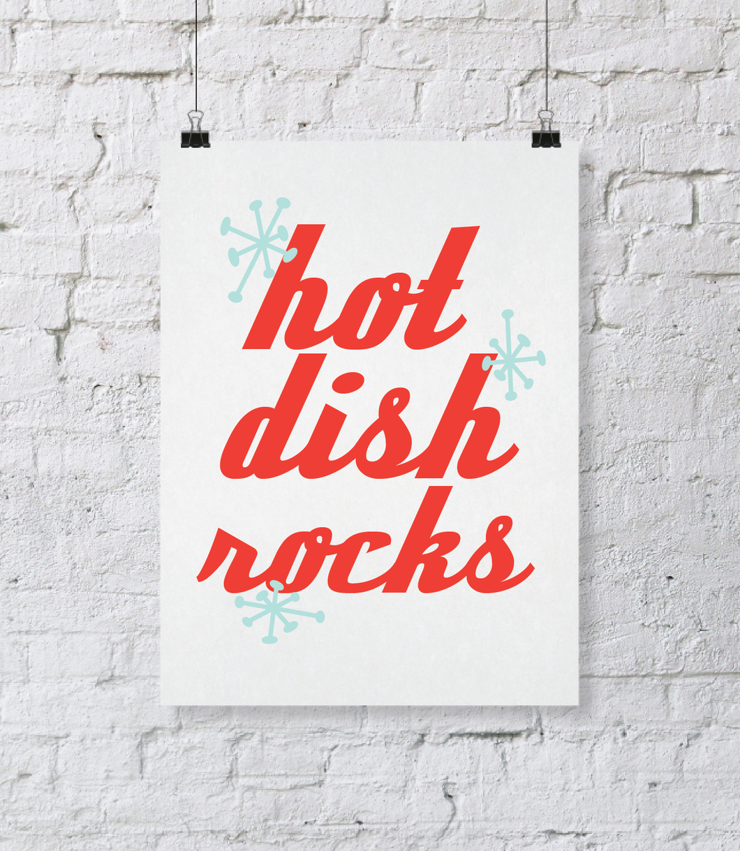 Hotdish Rocks Digital Download Print. DIY Printable Wall Art. Office Decor. Kitchen Decor. Typography Wall Art. Printable Wall Quote Home Decor