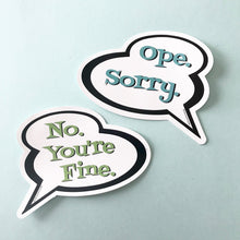 Sticker - Ope Sorry Sticker
