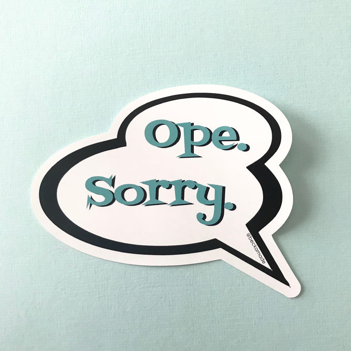 Ope Sorry Sticker