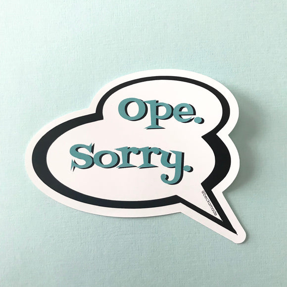 Sticker - Ope Sorry Talk Bubble