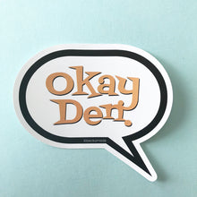 Sticker - Okay Den Sticker