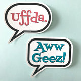Sticker - Aww Geez Talk Bubble